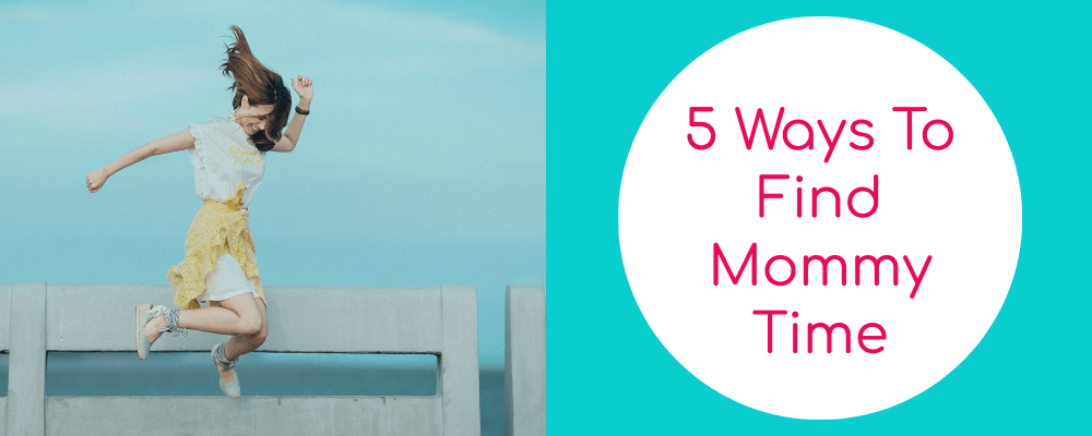5 Ways To Find Mommy Time | take time to do things for yourself, you have to look after yourself first | #kaizen #metime #pamper #mompreneur