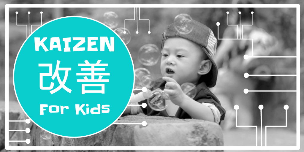 kaizen for kids - help kids to learn through curiosity ¥ montessori | education | follow the child |