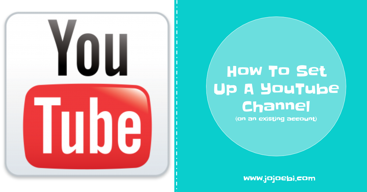 How To Set Up A YouTube Channel (on an existing account) - photo#44