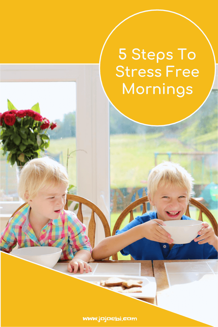 How To Have Stress Free Mornings 3