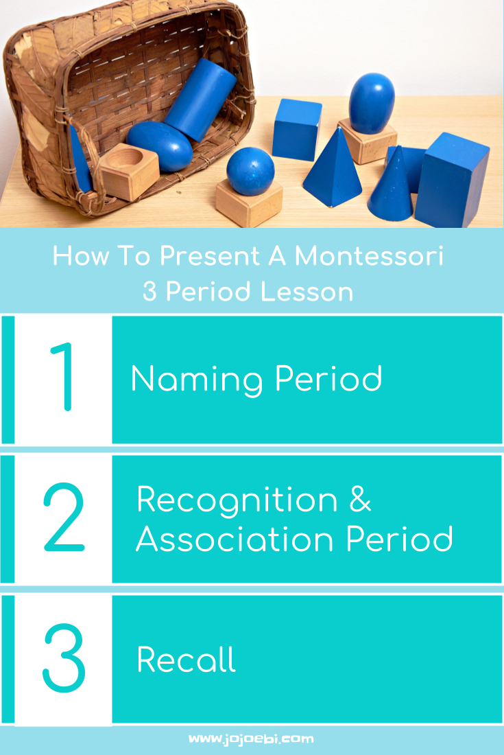 how to present a montessori 3 period lesson jojoebi