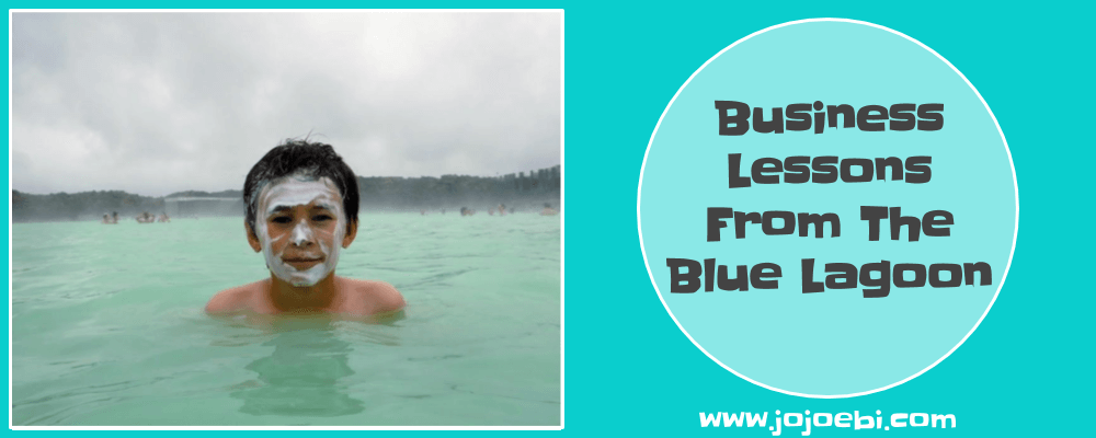 business lessons from the blue lagoon