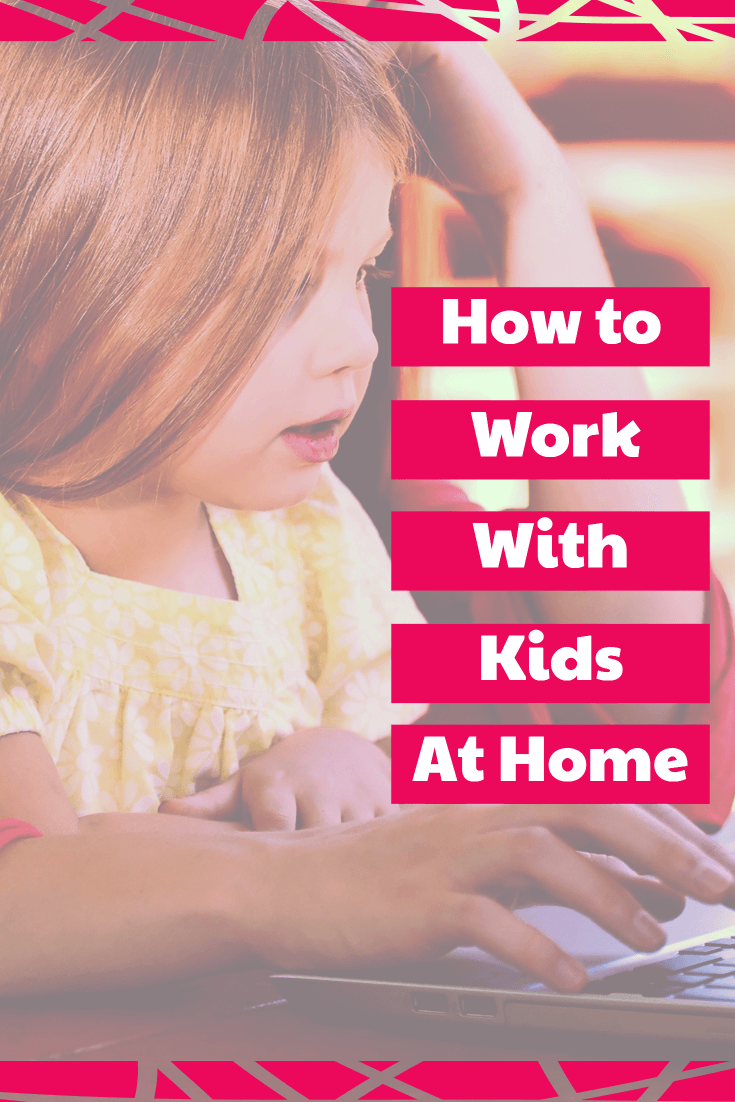 how to work with kids at home  work at home   WAHM   juggling kids and work   #kaizen #mompreneur #WAHM