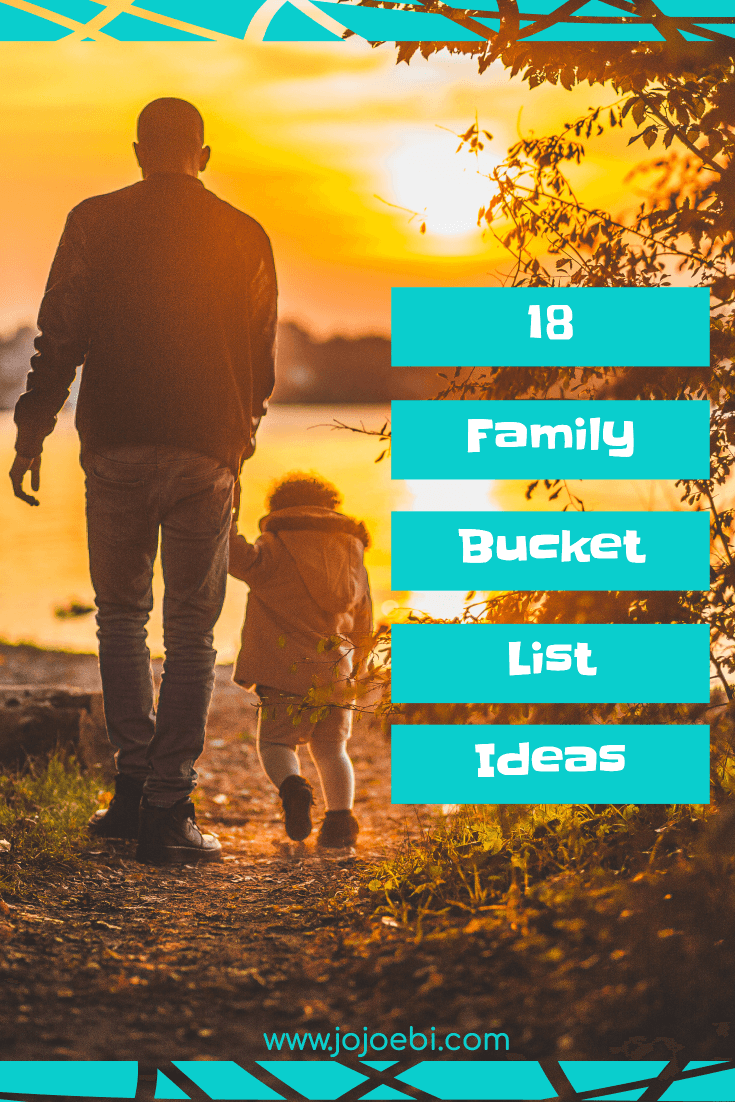 18 bucket list ideas for families | bucket list | family Bucket List | goals | family Goals | connection | kaizen | #kaizen #bucketlist #familybucketlist