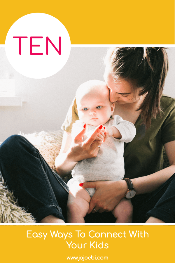 10 Fun Ways To Connect With Your Kids | mom cuddling baby | #kaizen #connection #parenting #mompreneur