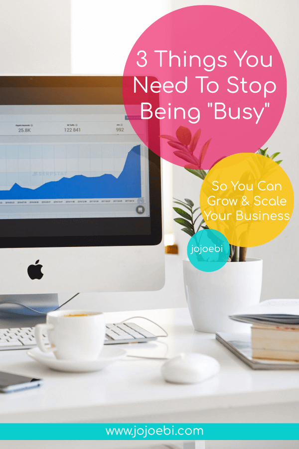 3 things you need to stop being busy so you can grow and scale your business | asana | process street | airtable | #productivity #systems #mompreneur #kaizen