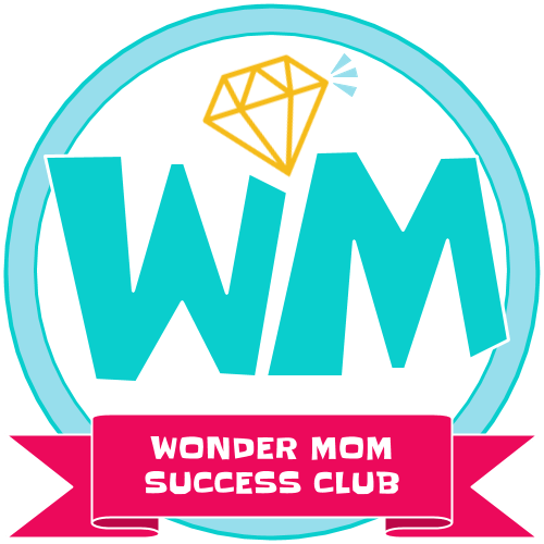 The wonder Mom Success Club for moms who want to do more than be just a mom