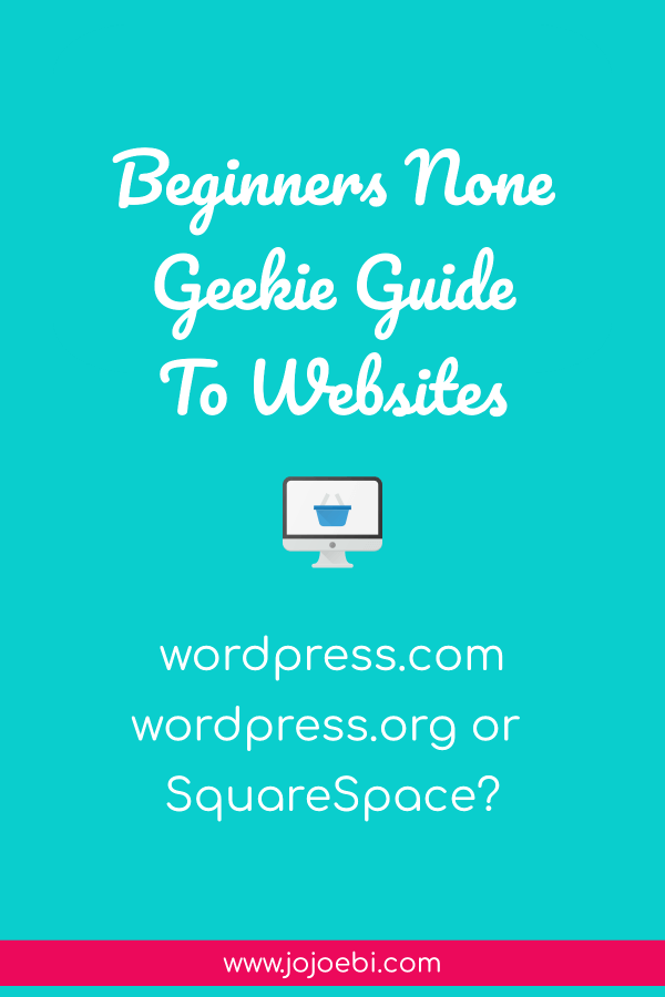 text about beginners guide to website building. How to decide if you need wordpress.org or wordpress.com or squarespace