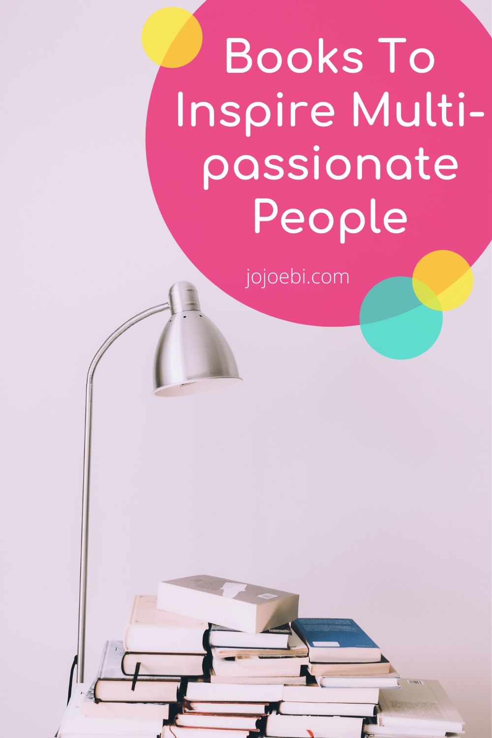 Books To Inspire Multi-passionate People pin 2